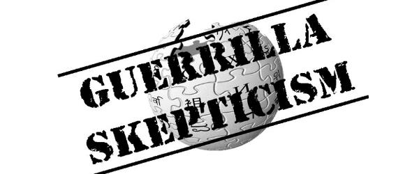 On Guerrilla Skepticism & Skeptical Outreach